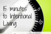 """""""Intentional Living"""" / by Sherrie Hulen"""