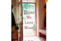 Those We Love Most / by Lee Woodruff