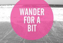 Wanderlust / by Amy Marie