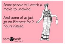 Someecards / Different E Card Sayings / by Mary Axford