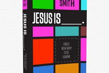 Jesus is _____. / by Angela Olszewski