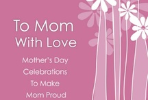 Mother's Day / by Favor Affair