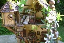 Fairie Houses  / by Darla Zegart