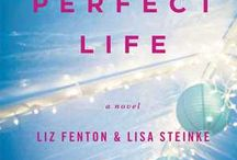 Your Perfect Life blog posts / by Liz Fenton & Lisa Steinke