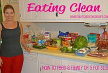 Eating Clean / by Jannelle McGee