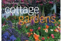 cottage gardens / by Sandy Smith