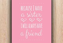 Sister Sister <3 / by Anjel Franklin