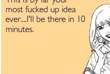 Hahahaha! / by Kirsten Prusik