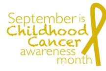 Childhood Cancer Awareness / by Laurie B