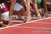 Track and Field / by Isabelle Gautschi