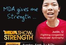 MDA Gives Me Strength... / by MDA USA