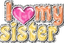 Sister / by Michele Streets