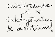 frases e efeitos.. / by Artes e Arteirices