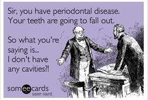 Dentistry / by Afton Dunsmoor