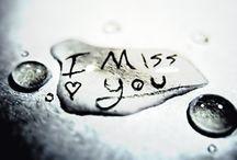 Missing You / by Els Rogier