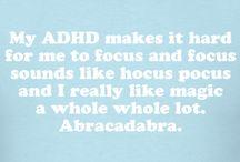ADHD / by Kristen Joiner