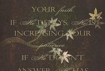 Words: Faith / by Lisa Marshall