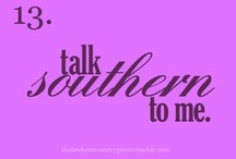 It's A Southern Thing And Georgia Is Just Peachy ! / by Tracy Leigh Patrick