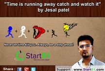 Time is Running away, Catch and Watch it ! / Time is beautiful, valuable and precious but at the same time it is also dangerous solely depending upon the way and how we make it.  By Jesal Patel / by Start51 - Crowdfunding India