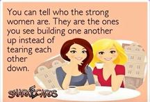 Quotes- strength, faith, love, that-a-girls! / by Pam Paul