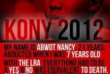 KONY 2012 / by Graham Stokes