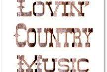Country Music / by Darla Bornoty Palma