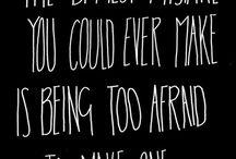 Quotes / by Emily Benson {The Benson Street}