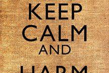 Keep Calm & ... / by Jennifer Robbins