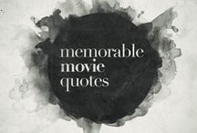 Memorable Movie Quotes / by Linda Reagan-Denker
