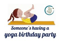 yoga birthday parties / by Rebekah Johnson