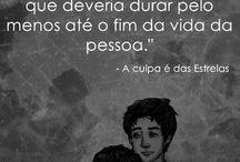 A culpa é das Estrelas / by Laís Pereira de Farias