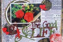 The Good Life - Bonus Project April 2013 / by Scrapbooking.com Magazine
