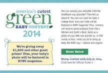 America's Cutest Green Baby 2014 / Send us a photo of your little one and tell us, in 200 words or less, what you do to bring up baby the natural and organic way. You could win $1,000 and other prizes, plus a feature in KIWI magazine!  Click here to enter: www.kiwimagonline.com/ACGB2014 / by KIWI Magazine