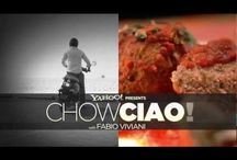 For Love of Chow Ciao!! / by Chow Ciao! with Fabio Viviani