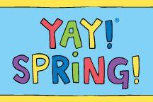YAY! SPRING! / by YAY! LIFE!