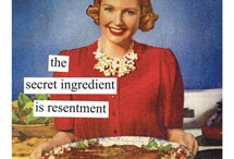 COOKING WITH RESENTMENT / by Karen Solo