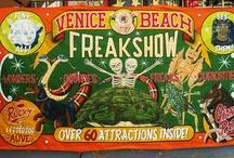 The Freak Show Venice Beach, California /  Arts & Entertainment   909 Ocean Front Walk Venice, CA 90291 (310) 314-1808 / by Carrie Johns