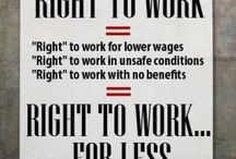 Right To Work / by Holly Hughes