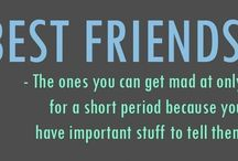 Best Friend / by Jessica Rodgers