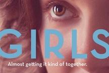 Girls Girls Girls / by Lisa Cahanap