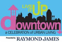 Live it Up Downtown / Check out the sponsors, vendors, and entertainment for our yearly event to celebrate downtown living!  / by Downtown Cincinnati Inc.
