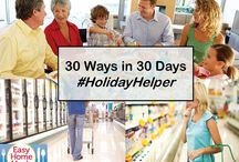 Holiday Helper / 30 Ways in 30 Days: Pin your Stress-Free Holiday Tips!  / by Easy Home Meals