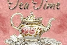 ~ Tea Time ~ / by Judy Heise