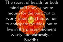 Quotes for mindfulness / Buddhist Quotes / by Patti Hone