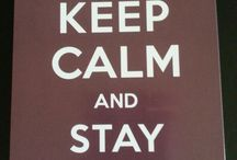Keep calm / by Annie Osborne- Casper