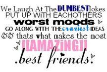 best friendsss! / by Samantha Churchill