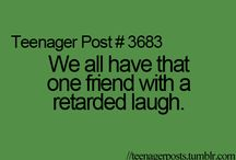Teenager Post Lol :) / by Madison Stewart