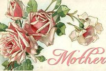 Mothers Day / by Rene O'Connor