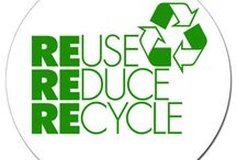 3 R's Reuse Recyle Reduce / by Barbie Dycus