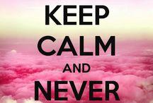 Keep Calm / by Linda Intelisano